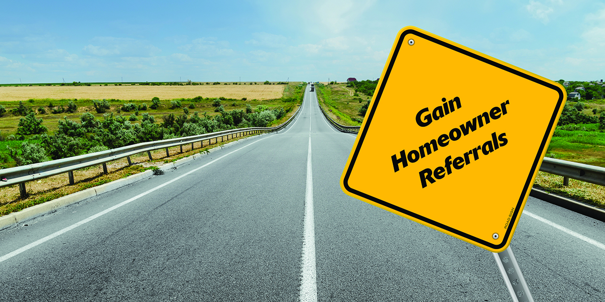 Gaining homeowner referrals