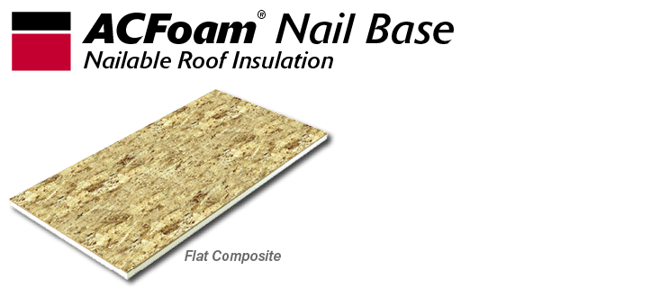 ACFoam Nail Base Roof Insulation